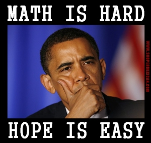 OBAMA-MATH-IS-HARD-HOPE-IS-EASY